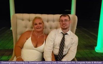 Congrats Katie & Michael, Downingtown Wedding Dj At Downingtown Country Club, Downingtown Pa
