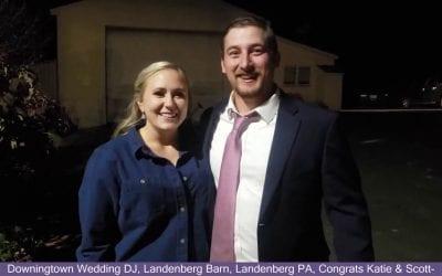 Congrats Katie & Scott, Downingtown Wedding DJ, Landenberg Barn, Landenberg PA