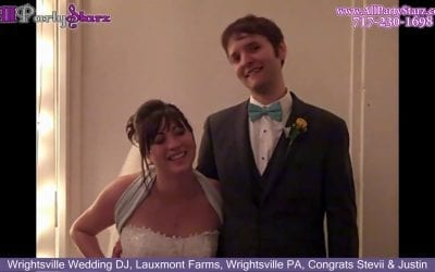 Wrightsville Wedding DJ, Lauxmont Farms, Wrightsville PA, Congrats Stevii & Justin